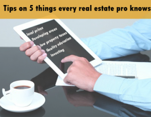 tips-on-5-things-every-real-estate-pro-knows