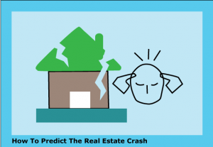 DC Fawcett Real Estate -How-To-Predict-The-Real-Estate-Crash