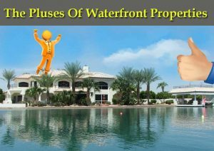 DC Fawcett Reviews-The-Pluses-Of-Waterfront-Properties
