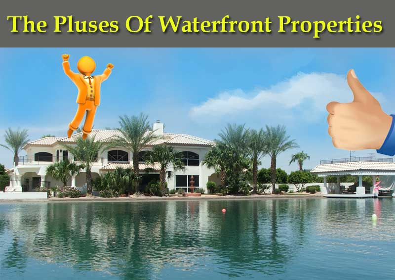 The-Pluses-Of-Waterfront-Properties