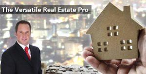 The Versatile Real Estate Pro