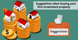 Suggestions-when-buying-your-first-investment-property