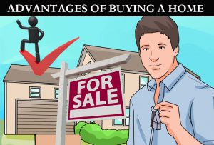 Advantages of buying a home