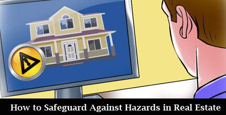 How-to-Safeguard-Against-Hazards-in-Real-Estate